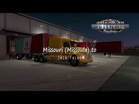 American Truck Simulator - Missoula (Missouri), Midwestern United States to Twin Falls, Idaho
