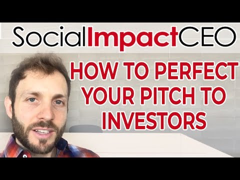 How To Raise Money For Your Startup Step 2: How To Perfect Your Pitch To Investors