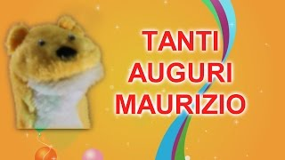 Tanti Auguri Maurizio