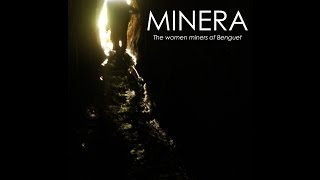 Minera: The Women Miners of Benguet