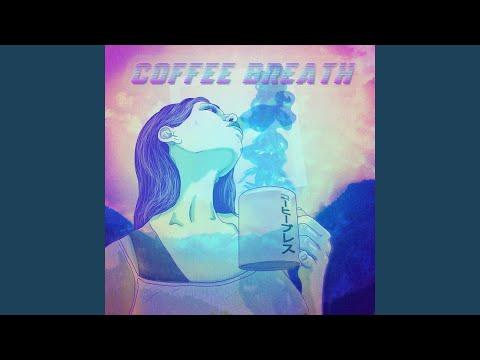 Coffee Breath