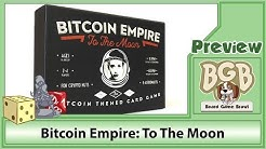 PREVIEW: Bitcoin Empire: To The Moon