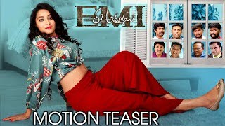 EMI Movie Motion Teaser | Bhanu Sri | Noel Sean | Mahesh Vitta | Chammak Chandra