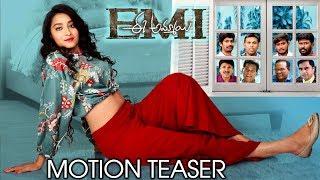 EMI Movie Motion Teaser | Bhanu Sri | Noel Sean | Mahesh Vitta | Chammak Chandra