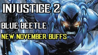 Injustice 2 - Blue Beetle Buffs for NEW November Patch