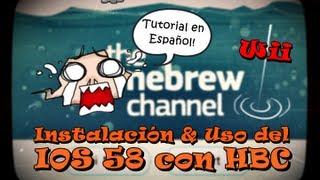 Piratear Wii | Tutorial el IOS 58 Instalación y uso con el HBC [Español]