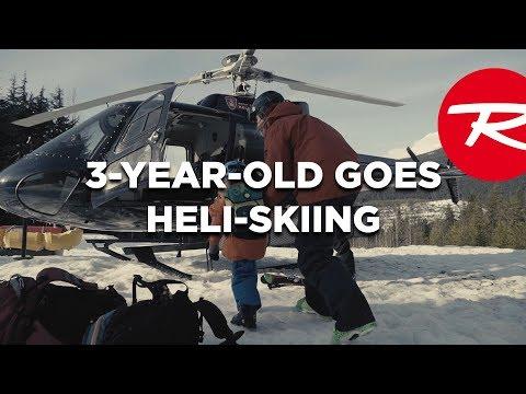 Rossignol   3 Year Old Goes Heli-Skiing!