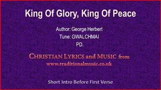 King Of Glory, King Of Peace - Hymn Lyrics & Music