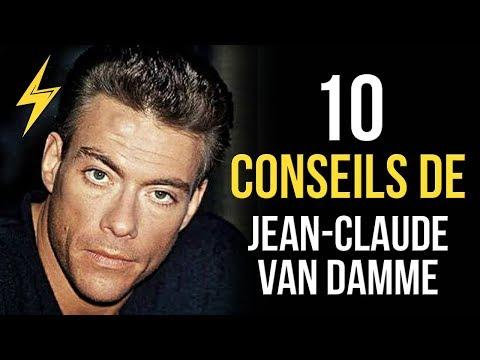 Jean-Claude Van Damme - 10 Conseils pour réussir (Motivation)