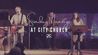 Chris Abington I City Church I 4-25-21