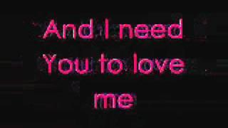 I Need You To Love Me- Barlow Girls