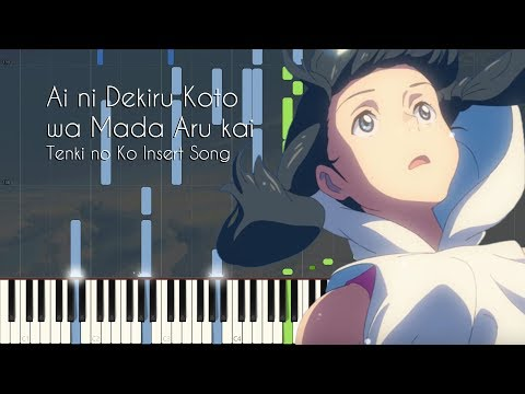 [FULL] Is There Still Anything That Love Can Do? - Weathering With You/Tenki No Ko (Piano)