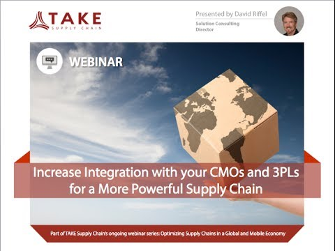 Increase Integration with CMOs and 3PLs for a More Powerful Supply Chain (full version)