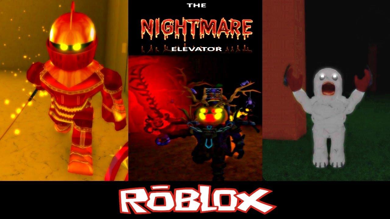 The Nightmare Elevator By Bigpower1017 Roblox Youtube - More New Killers The Nightmare Elevator By Headlesss Head Roblox