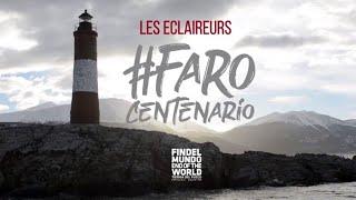 Faro Les Eclaireurs: Un siglo de luz entre las olas del Fin del Mundo