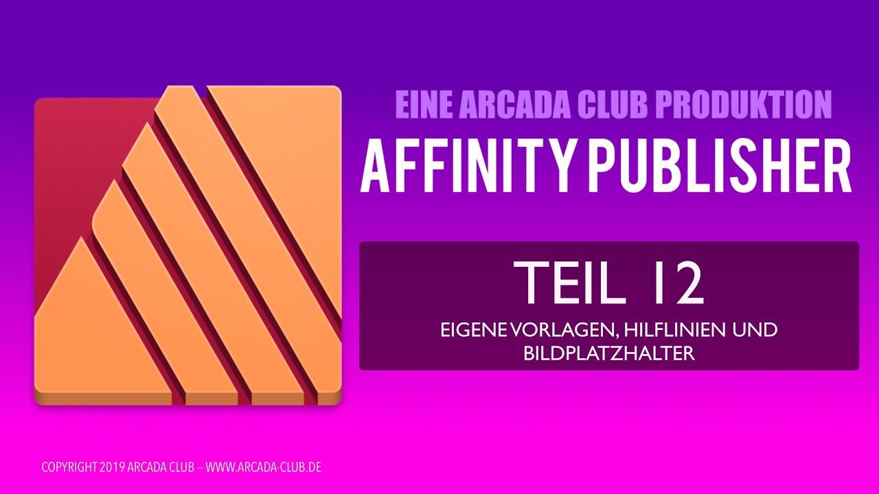 Affinity Publisher Teil 12 Eigene Vorlagen Hilfslinien Und Bildplatzhalter