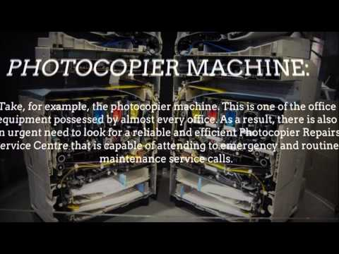Photocopier Repairs For Keeping Your Office Equipment In Good Condition