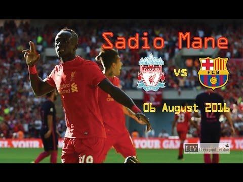 Sadio Mane - Liverpool Vs Barcelona [friendly Match] 6 August 2016