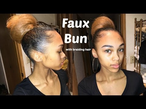 Easy Faux Bun on Using Braiding Hair