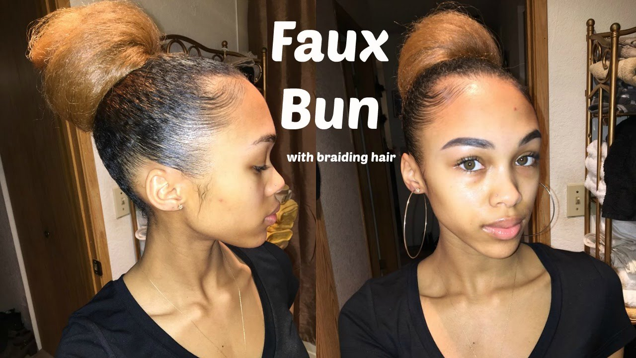 Protective Styles Easy Faux Bun On Natural Hair Using Braiding