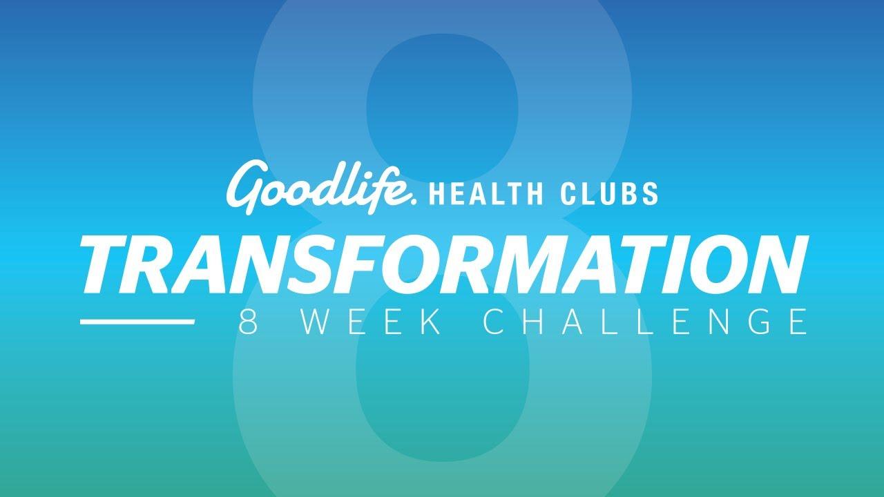 8 Week Challenge | Fitness, Weightloss, Meal Plan - Goodlife
