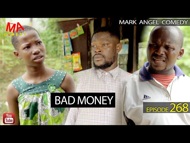 BAD MONEY (Mark Angel Comedy) (Episode 268) - MarkAngelComedy