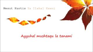 Mesut Kurtis - Ya Ilahal Kawni (Lyrics Video)