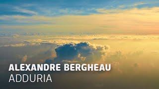 Alexandre Bergheau - Adduria (Original Mix)
