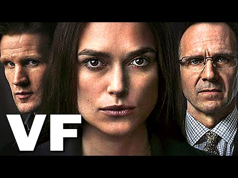 OFFICIAL SECRETS Bande Annonce VF (2020) Keira Knightley, Espionnage