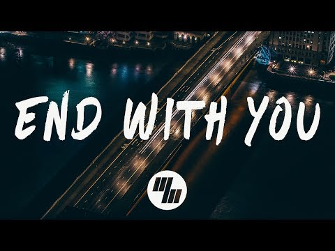 Snavs - End With You (Lyrics / Lyric Video) Feat. KING