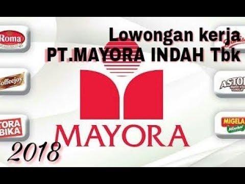 Loker 2018 PT.MAYORA Lulusan Min. SMA/SMK sederajat