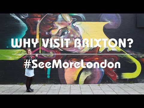 London Areas: Top things to do in Brixton, London