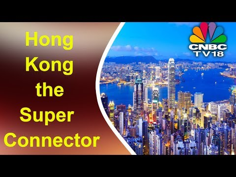 Hong Kong the 'Super-Connector' Linking Investors in Asia, Middle East & Europe | OBOR | CNBC