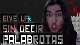 RETO A ZORMAN 5 - GIVE UP SIN DECIR PALABROTAS