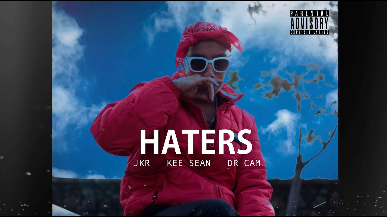 HATERS - JKR X KEE SEAN X Dr CAM (official teaser video)