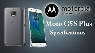 Moto G5S Plus Specifications