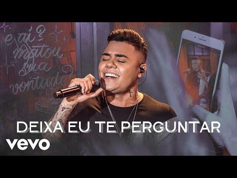 Felipe Araújo - Deixa Eu Te Perguntar Ao Vivo