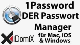 1Password die MUST HAVE Software für den Mac Tutorial How To