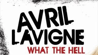 AVRIL LAVIGNE - WHAT THE HELL - OFFICIAL MUSIC VIDEO - SINGLE LYRICS (FULL SONG) HD
