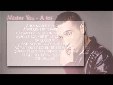 Mister You - A Toi [LYRICS]