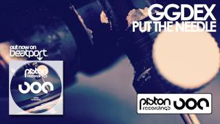 GgDeX - Put The Needle (Original Mix)