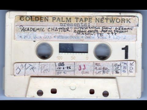 Art Talk Tape: ACADEMIC CHATTER