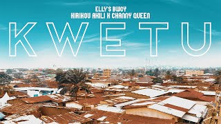 KWETU - Elly's Bwoy ft Kirikou Akili X Channy Queen (Official Video)