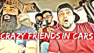 Crazy & Funny Friends in Cars | The Baigan Vines