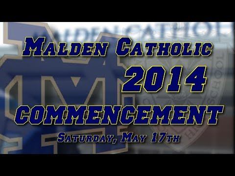 Malden Catholic High School 2014 Commencement