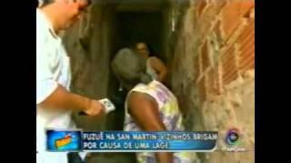 Briga de vizinhos na San Martin - Se Liga Bocão