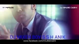 Hariye Fela Bhalobasha Remix DJ MIXER BOY S S H ANIK  DJ Shubo Dubai Ft Habib Wahid HD   YouTube 00