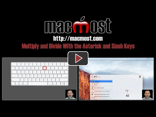 Multiply And Divide With The Asterisk And Slash Keys Macmost