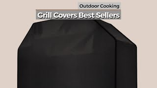 Grill Covers Best Sellers // Outdoor Cooking