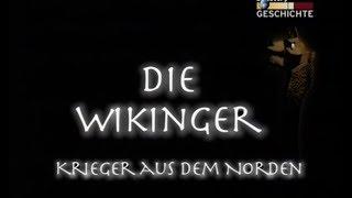 Die Wikinger - Krieger aus dem Norden - Dokumentation - Deutsch